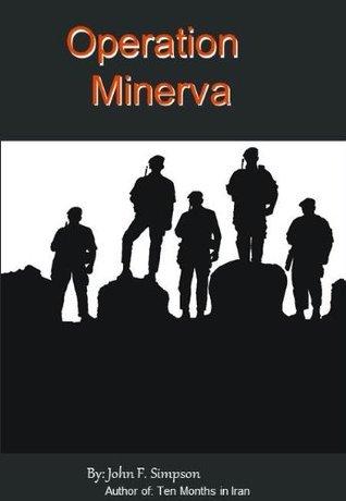 Operation Minerva  by  John F. Simpson