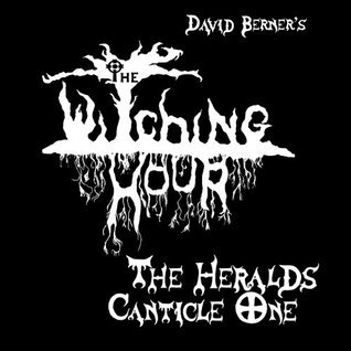 The Heralds: Canticle One David Berner