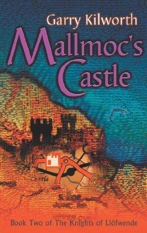 Mallmocs Castle: Number 2 in series Garry Douglas Kilworth