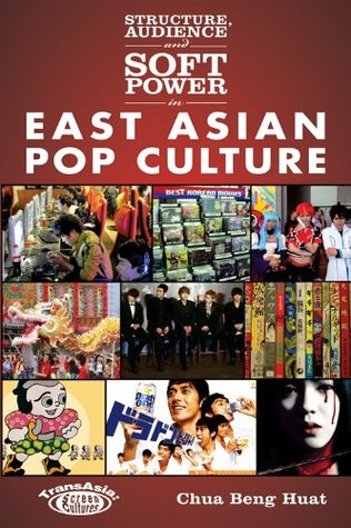 Elections as Popular Culture in Asia  by  Beng Huat Chua