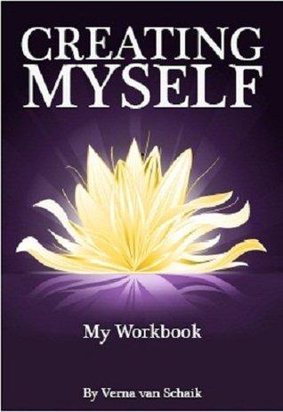 Creating Myself  by  Verna van Schaik