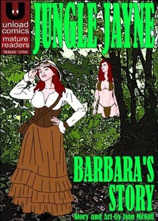 Jungle Jayne 1: Barbaras Story  by  Dan McGill