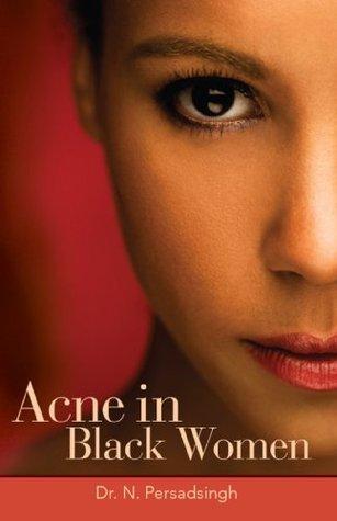 Acne in Black Women  by  N. Persadsingh