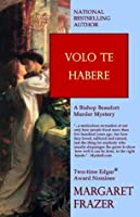 Volo te Habere  by  Margaret Frazer