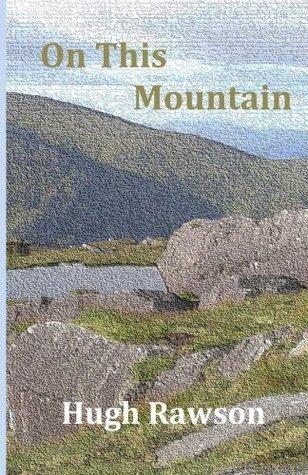 On This Mountain Hugh Rawson