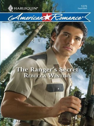 The Rangers Secret (Harlequin American Romance Series) Rebecca Winters