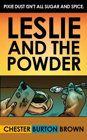 Leslie and the Powder  by  Chester Burton Brown