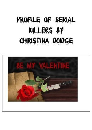 Profile of Serial Killers  by  Christina Doidge