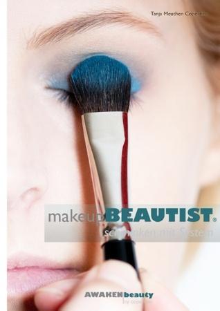 Make-up BEAUTIST: schminken mit System  by  Tanja Meuthen Copertino