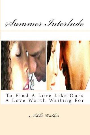 Summer Interlude Nikki Walker