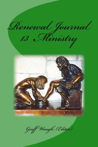 Renewal Journal 13: Ministry  by  Geoff Waugh