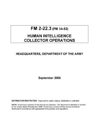 Field Manual FM 2-22.3 (FM 34-52) Human Intelligence Collector Operations September 2006 United States Government U.S. Army
