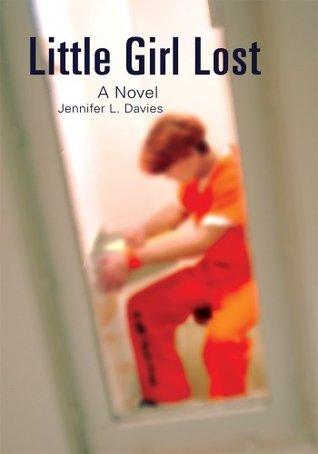Little Girl Lost: Katies Story  by  Jennifer   Davies