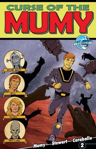 Curse of the Mumy #2  by  Bill Mumy