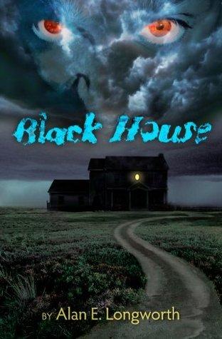 Black House  by  Alan E. Longworth