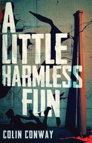 A Little Harmless Fun  by  Colin Conway