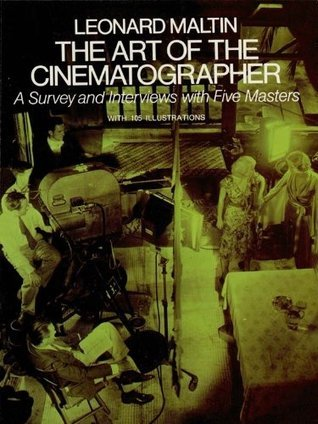 The Art of the Cinematographer  by  Leonard Maltin
