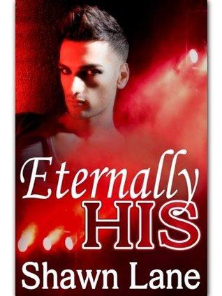 Eternally His  by  Shawn Lane