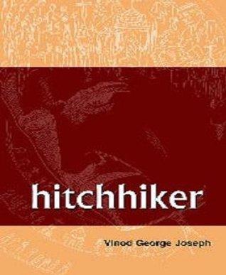 The Hitchhiker  by  Vinod Joseph