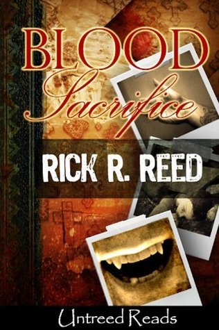 Blood Sacrifice Rick R. Reed
