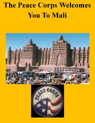 Mali In Depth: A Peace Corps Publication  by  Peace Corps