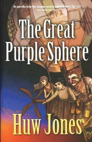 The Great Purple Sphere  by  Huw Onllwyn Jones