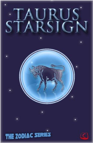Taurus Starsign (The Zodiac Series)  by  Elsie Partridge