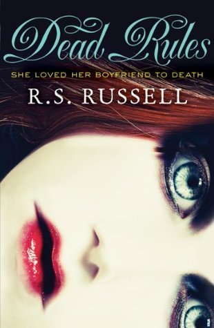 Dead Rules R.S. Russell