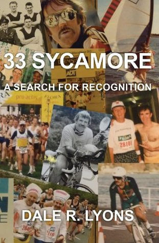 33 SYCAMORE: A Search for Recognition  by  Dale R. Lyons