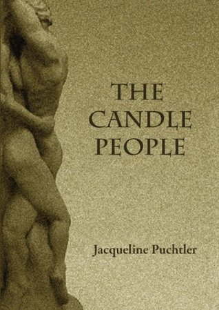 The Candle People  by  Jacqueline Puchtler