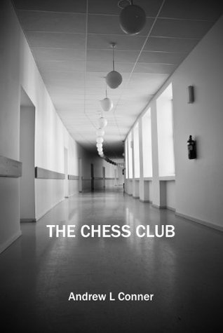 The Chess Club  by  Andrew L. Conner