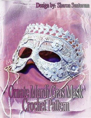 Ornate Mardi Gras Mask Crochet Pattern  by  Sharon Santorum