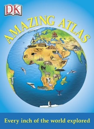 Amazing Atlas  by  DK Publishing