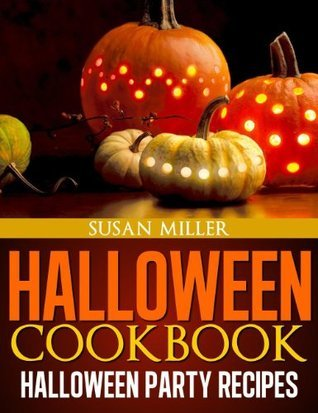 Halloween Cookbook Susan Miller