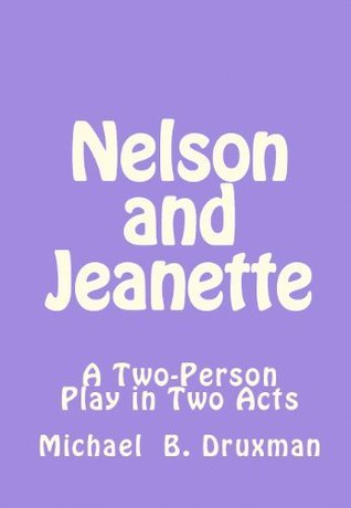 Nelson and Jeanette  by  Michael B. Druxman
