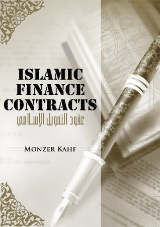 Islamic Finance Contracts  by  Monzer Kahf