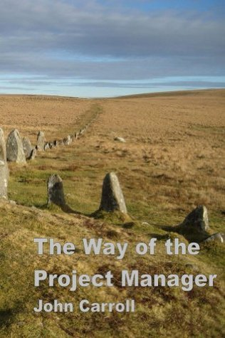 The Way of the Project Manager John Carroll