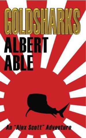 Gold Sharks (The Alex Scott Series) Albert Able
