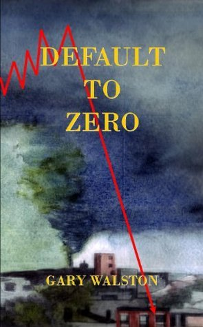Default to Zero  by  Gary Walston