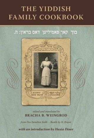 The Yiddish Family Cookbook H. Braun