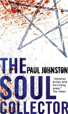 The Soul Collector: 1  by  Paul Johnston