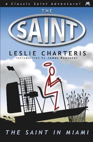 The Saint in Miami (Saint 22) Leslie Charteris