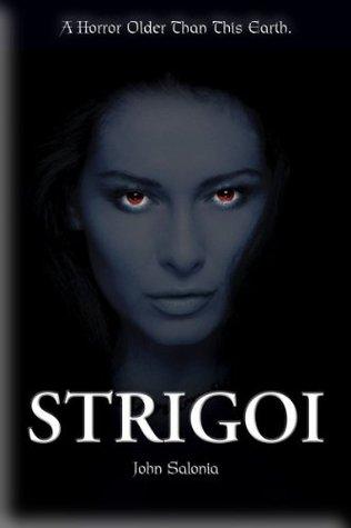 Strigoi: A Novel John Salonia