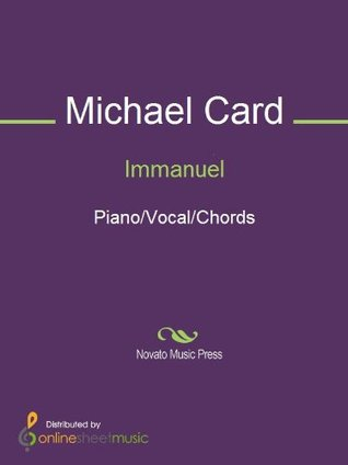 Immanuel: Piano / Vocals / Chords  by  Michael Card