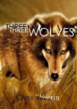 Three Wolves  by  Chris Sheerin