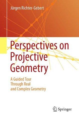 Perspectives on Projective Geometry  by  Jürgen Richter-Gebert