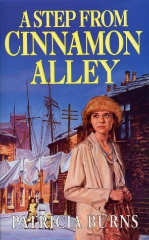 A Step From Cinnamon Alley  by  Patricia Burns