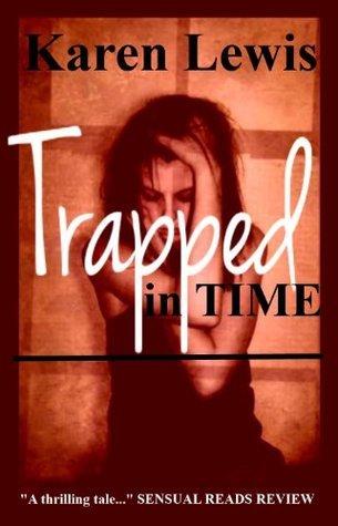 Trapped in Time Karen Lewis