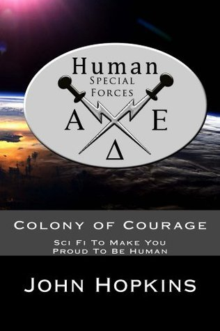 Colony of Courage John Hopkins