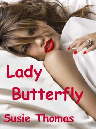 Lady Butterfly Susie Thomas